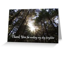 Making My Day Brighter (Thank You)  Greeting Card