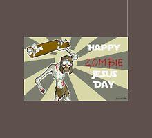 Happy Zombie Jesus Day Unisex T-Shirt