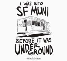 I Was Into SF Muni... by CTOB