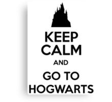 Keep Calm And Go To Hogwarts Canvas Print