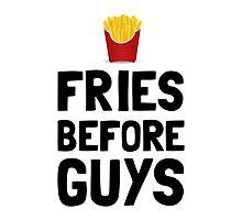 Fries Before Guys by AmazingMart