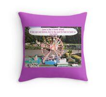 Love is like a Ferris Wheel Throw Pillow
