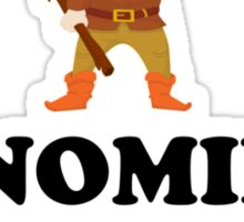Gnomies Are My Homies Sticker