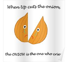 When Up cuts the onion, the ONION is the one who cries Poster