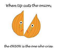 When Up cuts the onion, the ONION is the one who cries by luvlijubli