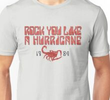 Rock You Like A Hurricane Unisex T-Shirt