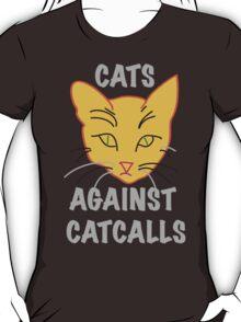 Cats Against Catcalls T-Shirt