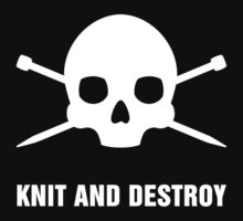 KNIT AND DESTROY T-Shirt