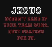 Jesus: Not a Sports Fan - White/Red by BlueEyedDevil