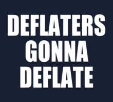 Deflaters Gonna Deflate by Paducah