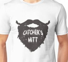 This mitt is for a different kind of catching.  Unisex T-Shirt