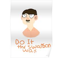 DO IT THE SWANSON WAY Poster