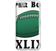 Super Bowl! iPhone Case/Skin