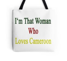 I'm That Woman Who Loves Cameroon  Tote Bag