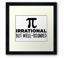 Pi - Irrational But Well Rounded Framed Print