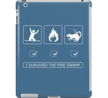 I survived the fire swamp iPad Case/Skin