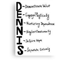 The Dennis System Canvas Print