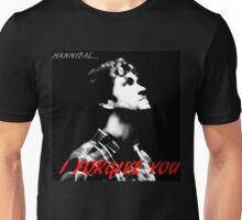 Hannibal, I forgive you. Unisex T-Shirt
