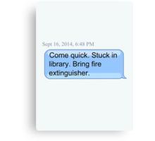 Bring Fire Extinguisher Canvas Print