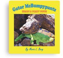 Gator McBumpypants Hears a Scary Noise - Cover Canvas Print
