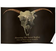 Honoring The Sacred Buffalo Poster