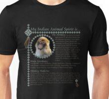 My Animal Spirit is...Monkey Unisex T-Shirt
