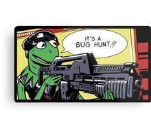 """""""It's a bug hunt!!"""" Metal Print"""
