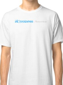 Happiness in America Title Classic T-Shirt