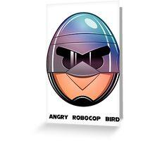 Angry RoboCop Bird Greeting Card