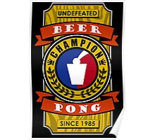 Undefeated Beer Pong Champion Poster