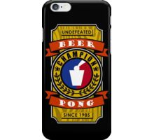 Undefeated Beer Pong Champion iPhone Case/Skin
