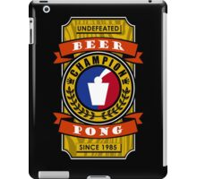 Undefeated Beer Pong Champion iPad Case/Skin