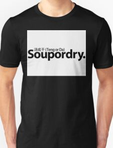 Soup or dry T-Shirt