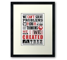 We Can't Solve Problems Albert Einstein Inspirational Quotes Framed Print