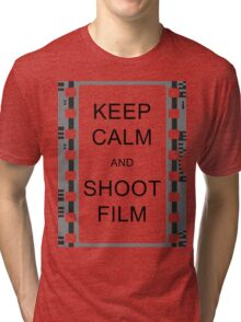 KEEP CALM AND SHOOT FILM Tri-blend T-Shirt