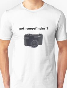 got rangefinder? T-Shirt