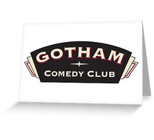 Comedy Gotham Greeting Card