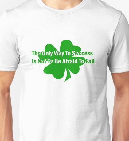 The Only Way To Success T-Shirt