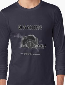 Photographer on the Loose, May Snap at Anytime [Black] Long Sleeve T-Shirt