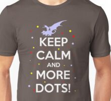 Keep Calm and MORE DOTS! Unisex T-Shirt