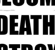 I AM BECOME DEATH Sticker