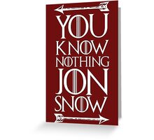 Knows Nothing Greeting Card