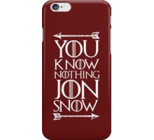 Knows Nothing iPhone Case/Skin