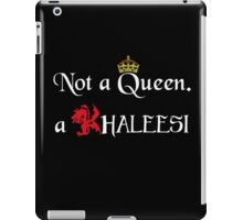 Not a Queen iPad Case/Skin