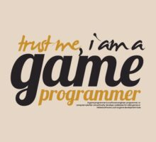 trust me i am a game programmer by dmcloth