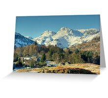 Elterwater Village and the Langdale Pikes Greeting Card