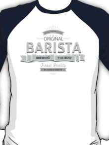Original Barista T-Shirt