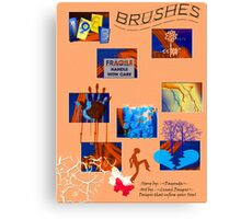 *BRUSHES*        Canvas Print
