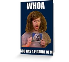 Workaholics blake dog picture 2 Greeting Card