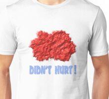 PAINT BALL T (DIDN'T HURT!) Unisex T-Shirt